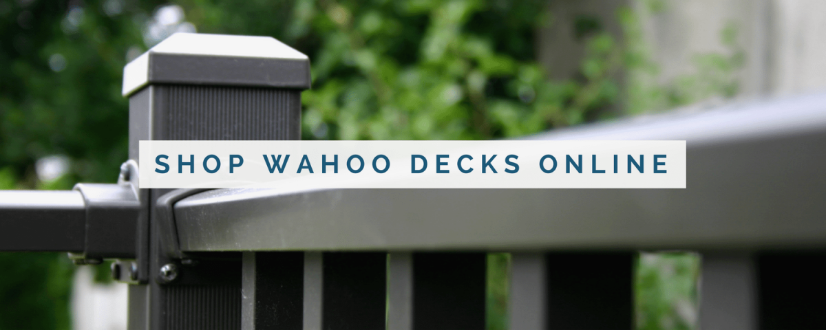 Wahoo Decks Releases New Online Shop Featuring Deck Railing Kits