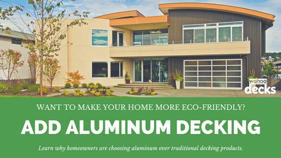 eco-friendly decking materials - aluminum decking materials in deck design